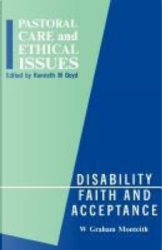 Disability Faith and Acceptance by Graham Monteith
