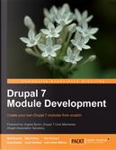 Drupal 7 Module Development by John Wilkins, Larry Garfield, Matt Butcher