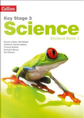 Key Stage 3 Science – Student Book 1 by Askey