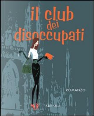 Il club dei disoccupati by Luca Centi
