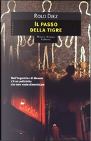 Il passo della tigre by Rolo Diez