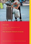 Kinder und Altersarmut in Deutschland by heinz Duthel