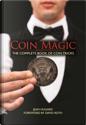 Coin Magic by Jean Hugard