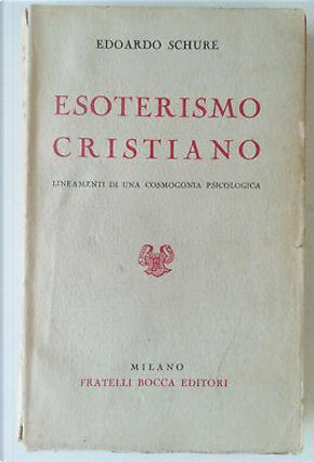 Esoterismo cristiano by Édouard Schuré