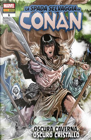 La spada selvaggia di Conan n. 6 by Roy Thomas, Scott Oden