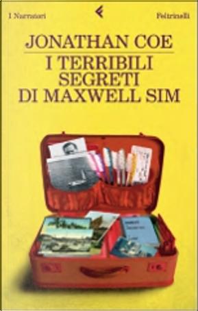 I terribili segreti di Maxwell Sim by Jonathan Coe