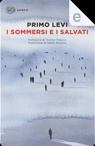 I sommersi e i salvati by Primo Levi