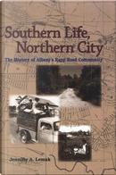 Southern Life, Northern City by Jennifer A. Lemak
