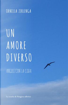 Un amore diverso by Ornella Zerlenga
