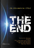 The end by Cristò, Leonardo Palmisano, Maria Pia Romano, Marisa Vasco, Vito Antonio Loprieno, Vittorio Catani