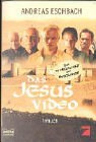 Das Jesus Video. Filmbuch. by Eschbach Andreas