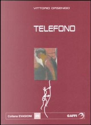 Telefono by Vittorio Orsenigo