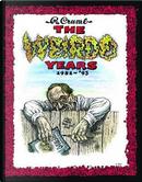 The Weirdo Years 1981-'93 by ROBERT CRUMB