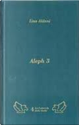Aleph 3 by Lino Aldani