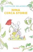 Nina cerca storie by Clothilde Delacroix