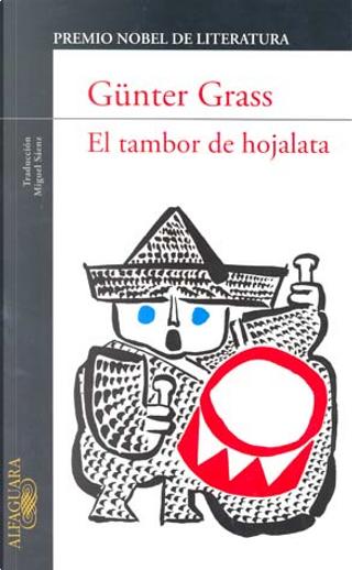 El tambor de hojalata by Gunter Grass