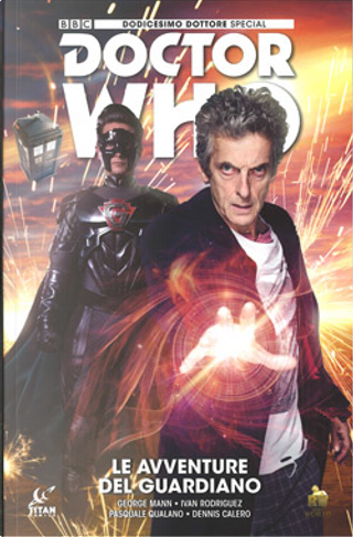 Doctor Who – Dodicesimo Dottore Special by George Mann