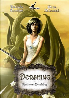 L'ultima Dershing by Davide Cencini, Rita Micozzi