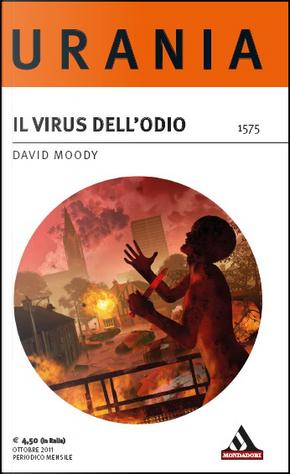 Il virus dell'odio by David Moody