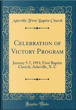 Celebration of Victory Program by Asheville First Baptist Church