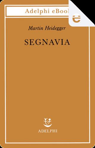 Segnavia by Martin Heidegger