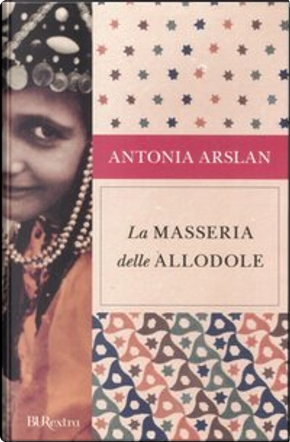 La masseria delle allodole by Antonia Arslan
