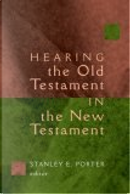 Hearing the Old Testament in the New Testament by