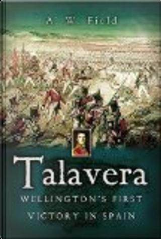 Talavera by Andrew W. Field