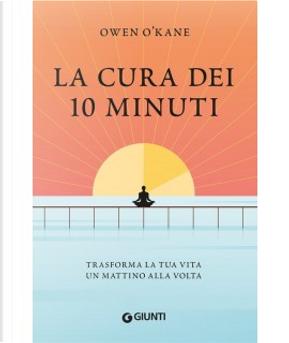 La cura dei 10 minuti by Owen O'Kane