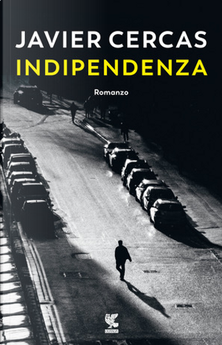 Indipendenza by Javier Cercas