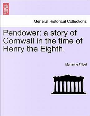Pendower by Marianne Filleul
