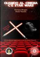 Quando al cinema c'è Star Wars by Giovanni Mongini