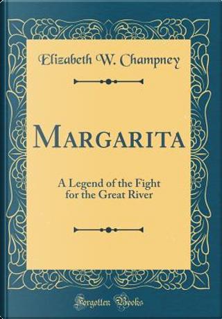 Margarita by Elizabeth W. Champney
