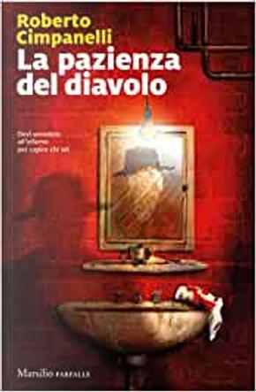 La pazienza del diavolo by Roberto Cimpanelli