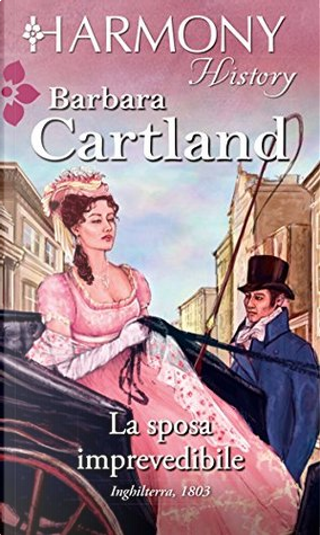 La sposa imprevedibile by Barbara Cartland