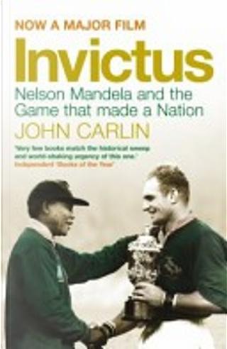 Invictus by John Carlin