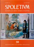 Spoletium n.38 by Alessandra Benedetti, Guglielmo De Angelis d'Ossat, Sandro Ceccaroni