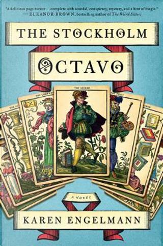 The Stockholm Octavo by Karin Engelmann