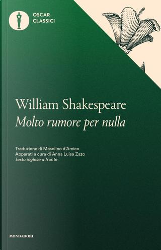 Molto rumore per nulla by William Shakespeare