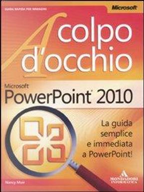 Microsoft PowerPoint 2010 by Nancy C. Muir