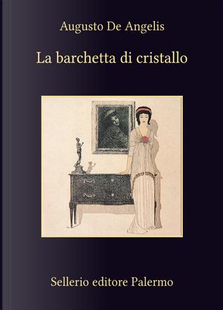 La barchetta di cristallo by Augusto de Angelis