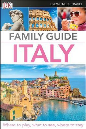 Family Guide Italy by DK Travel