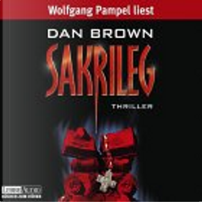Sakrileg. 4 CDs. by Dan Brown