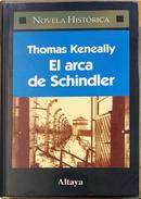 El arca de Schindler by Thomas Keneally