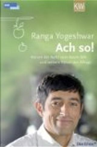 Ach so! by Ranga Yogeshwar