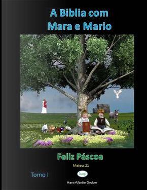 Feliz Pascoa by Hans-Martin Gruber