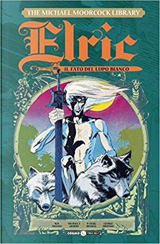 Elric - The Michael Moorcock library vol. 4 by Roy Thomas