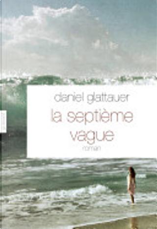 La septième vague by Daniel Glattauer