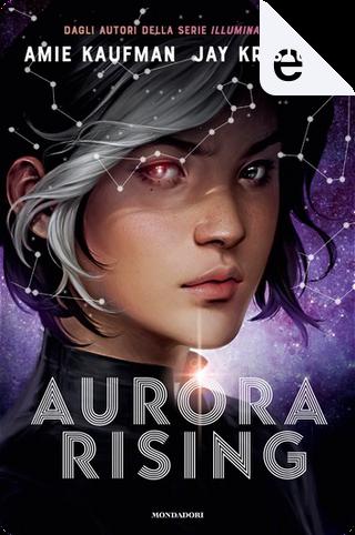 Aurora Rising by Amie Kaufman, Jay Kristoff