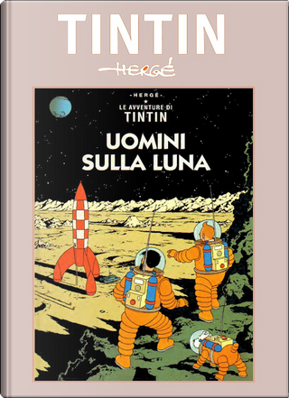 Le avventure di Tintin n. 17 by Hergé